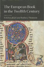 Erik Kwakkel, The European Book in the Twelfth Century